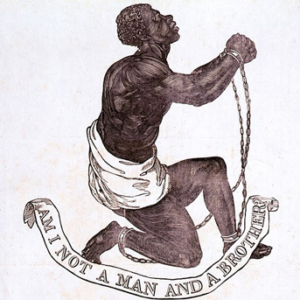 "A kneeling slave in chains surrounded by the words ""Am I Not a Man and a Brother?"